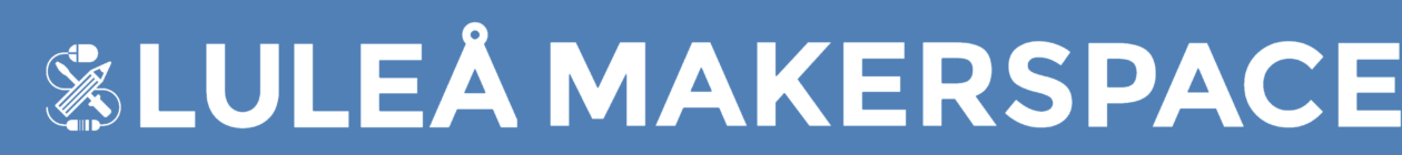 Luleå Makerspace